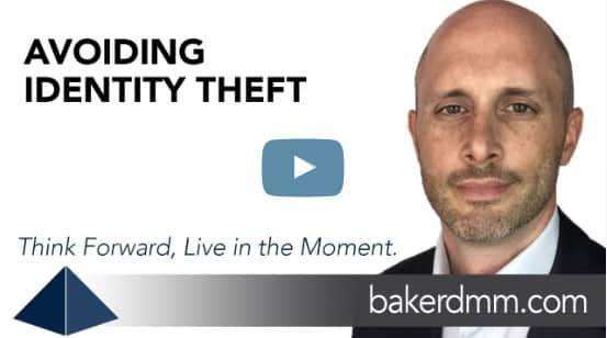 Avoiding Identity Theft Baker DMM Chris Baker Video Blog